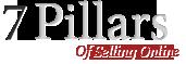 7 Pillars of Selling Online