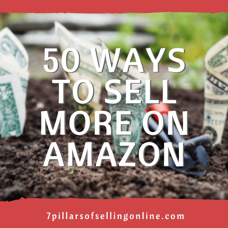 50 Ways to Sell more on Amazon