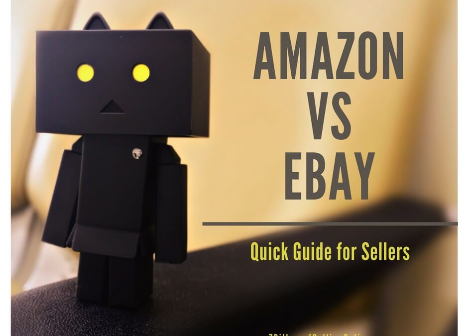 Amazon Vs eBay: The Quick Comparison for Sellers