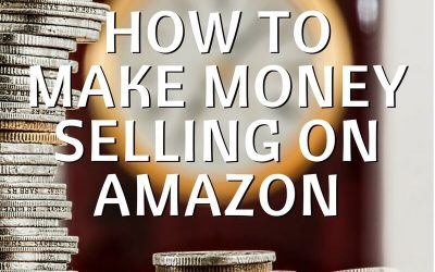 How to Make Great Money Selling on Amazon
